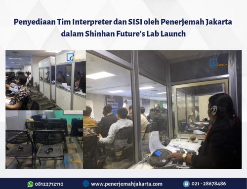 Penyediaan SIS dan Tim Interpreter dalam Shinan Future's Lab Launch