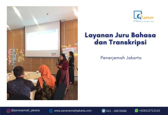 Layanan Juru Bahasa dan Transkripsi